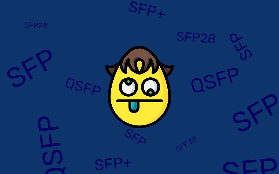 SFP vs SFP+ vs SFP28 vs QSFP+ vs QSFP28, Wat zijn de verschillen?